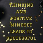 How positive thinking effects in achieving success