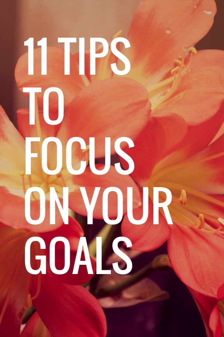 tips to focus on goals