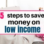 15 steps to save money on low income