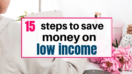 steps to save money on low income