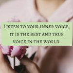 How to hear your own inner voice to change your life
