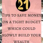 21 steps for saving money on tight budget