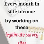 Earn around 300 dollars each month from these legitimate survey sites in your free time.
