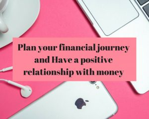 To prosper in personal finance, planning is crucial