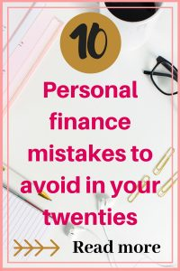 Personal finance mistakes you should avoid in your twenties