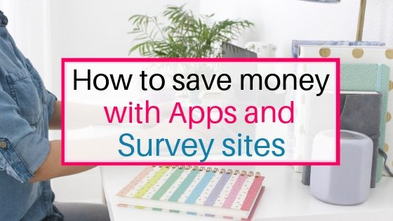 Save money with apps and surveys