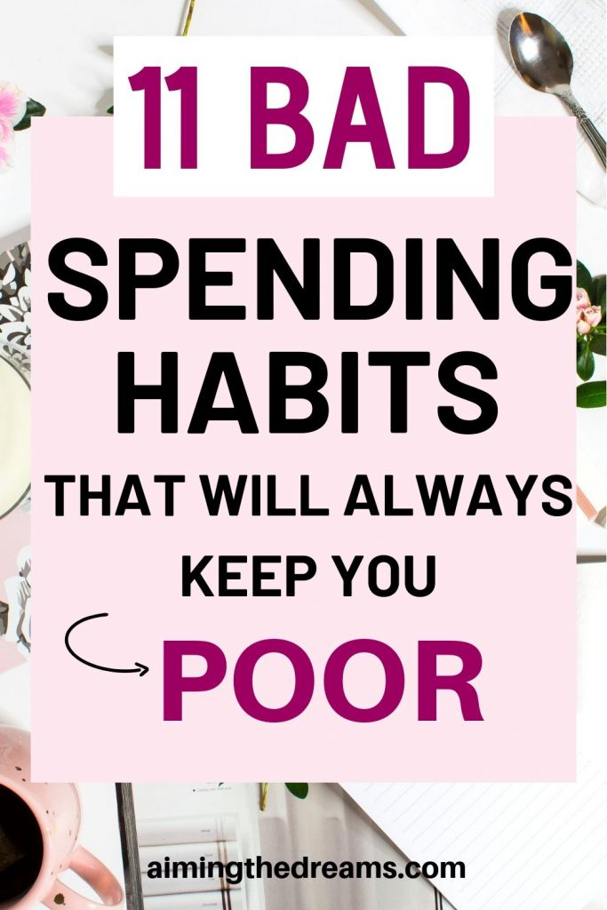 11 bad spending habits that will always keep you poor