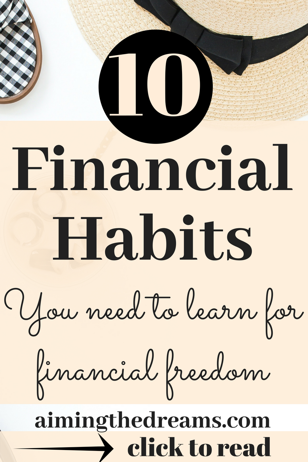 Some #financial# habits leads to a #financially #free #life. If you are making money today and make every dollar work for your tomorrow, you will definitely be financially free.