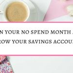 Simple tips on how to plan a no spend month