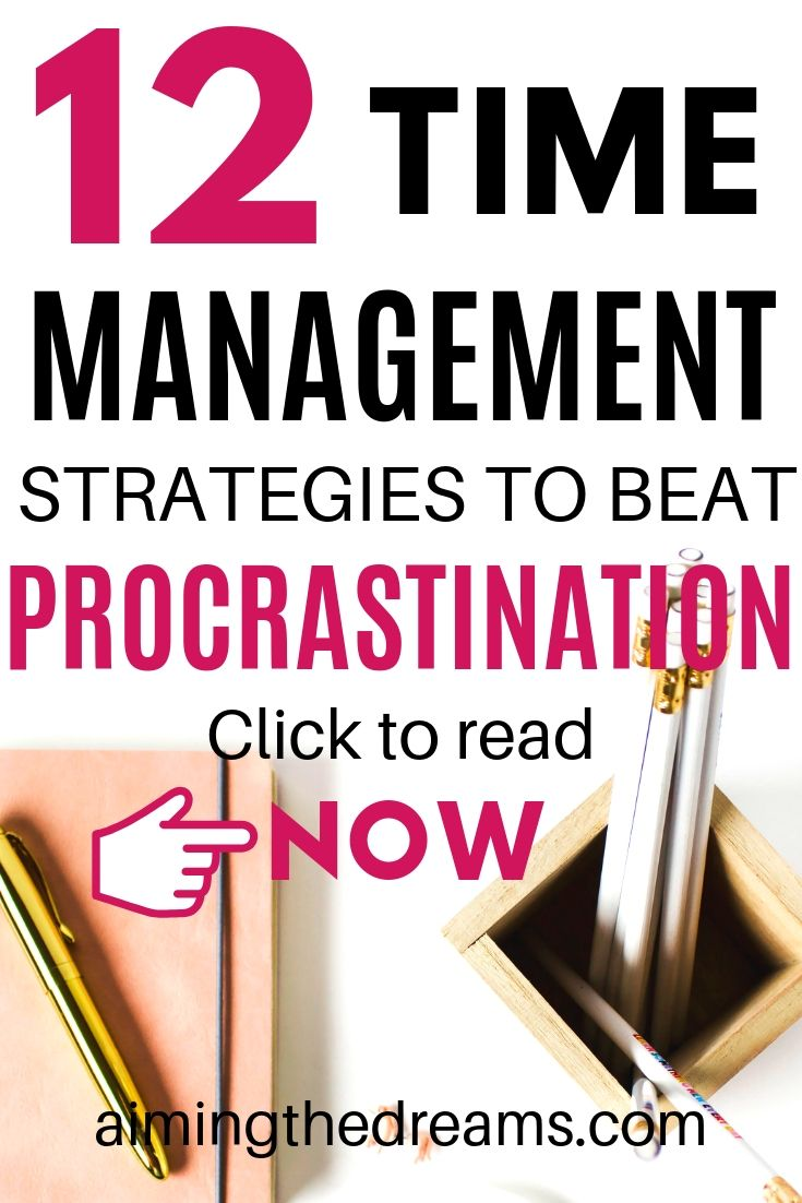 12 time management strategies to beat procrastination.