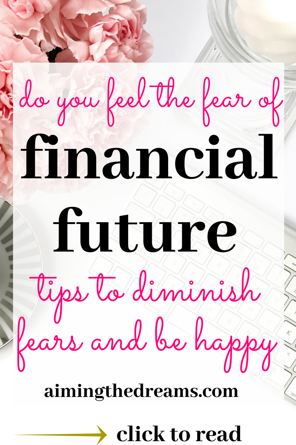 #Tips to remove# financial #planning fears for #beginners. As you go on saving and investing, you will feel more comfortable with your finances. click to read.