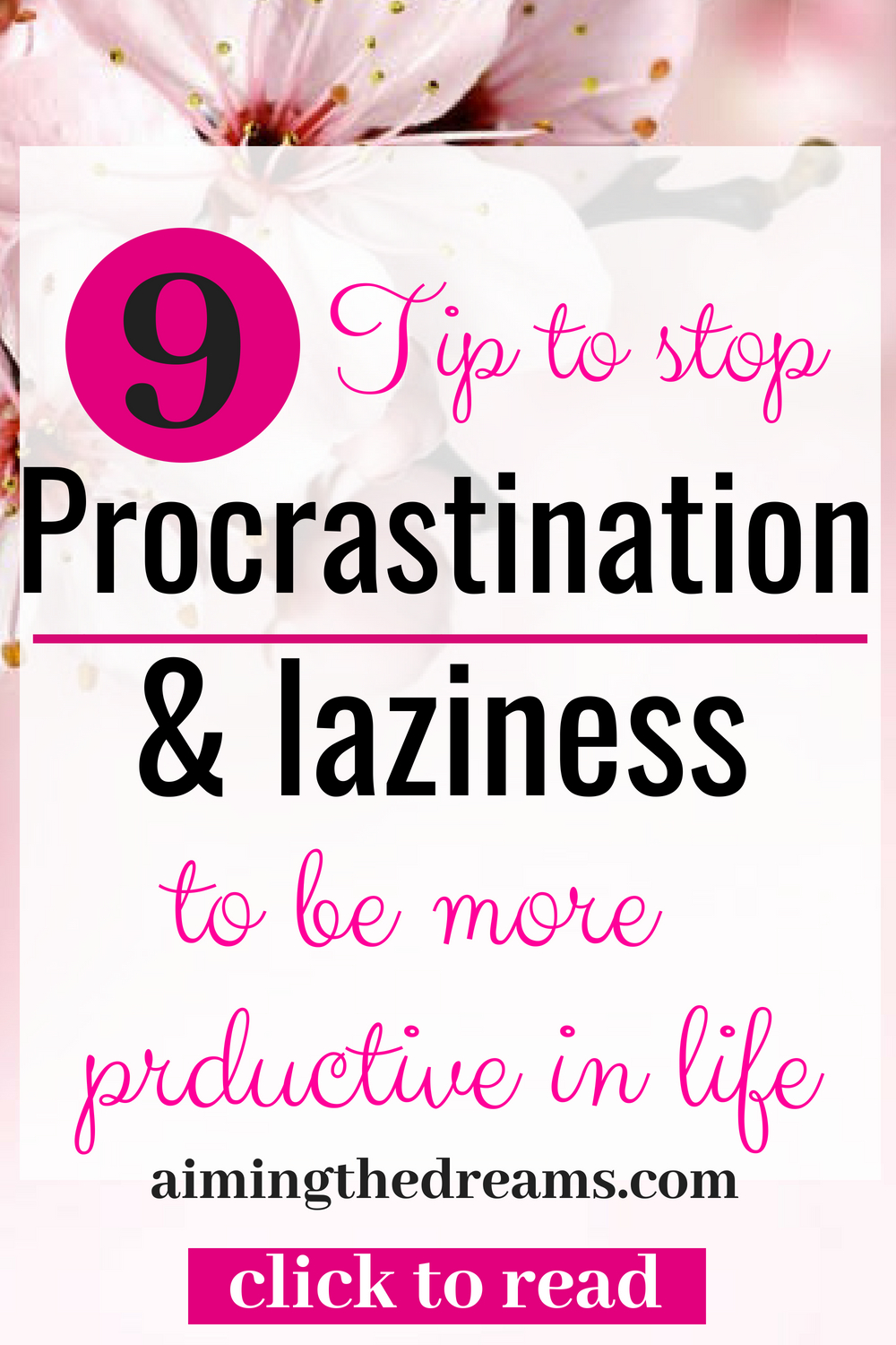 Tips to stop procrastination and laziness to become more productive. Procrastination makes not only have adverse effect on your professional success but on personal life also.