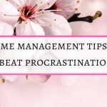 Time management strategies to stop procrastination