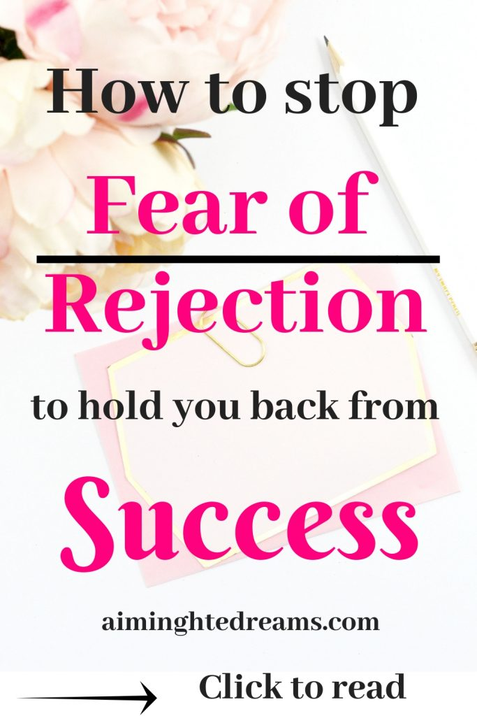 Tips to overcome fear of rejection to live life fully and be a winner.