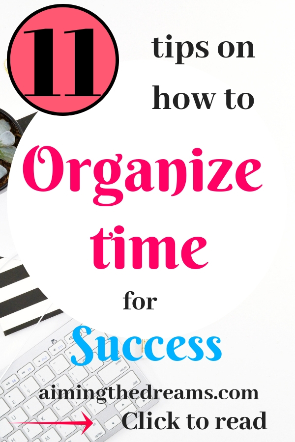 Organize your time to become successful as well as rich. Time management is life management.