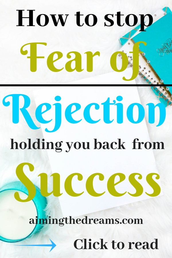 How to overcome the fear of rejection which is holding you back from success. Click to read.