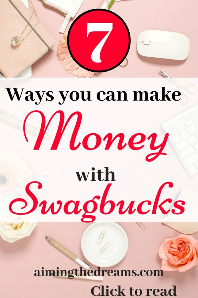 Ways to make money with swagbucks. Make extra money for your holidays and enjoy life.