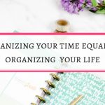 How organizing your time can bring riches to you