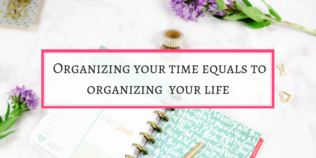 Organizing your time will bring success and riches.