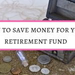 How to save money for your retirement plan