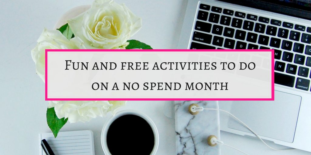 Fun activities to do in a no spend month