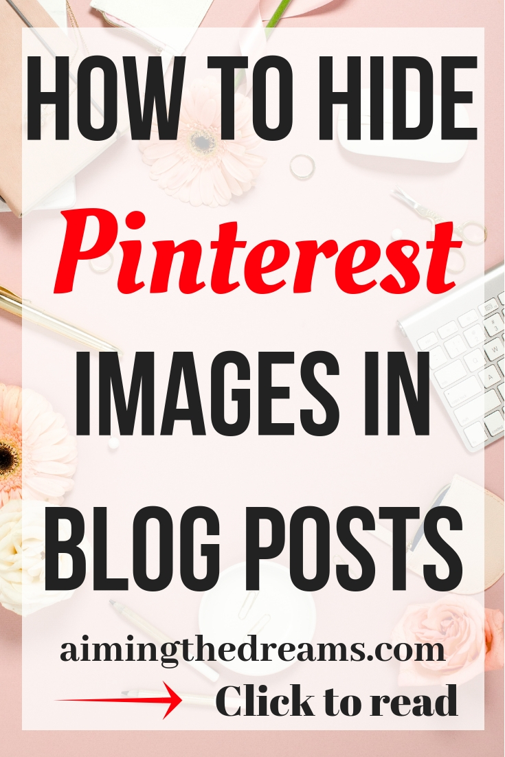 How to hidePinterest vertical images in blog posts with this magical code. Click to read.