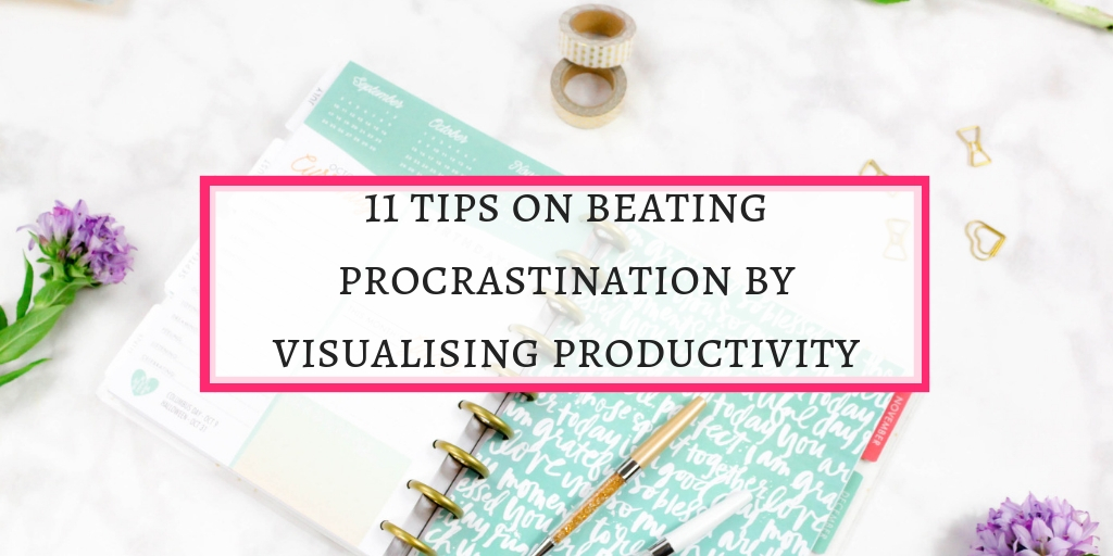 tips on beating procrastination by visualisation