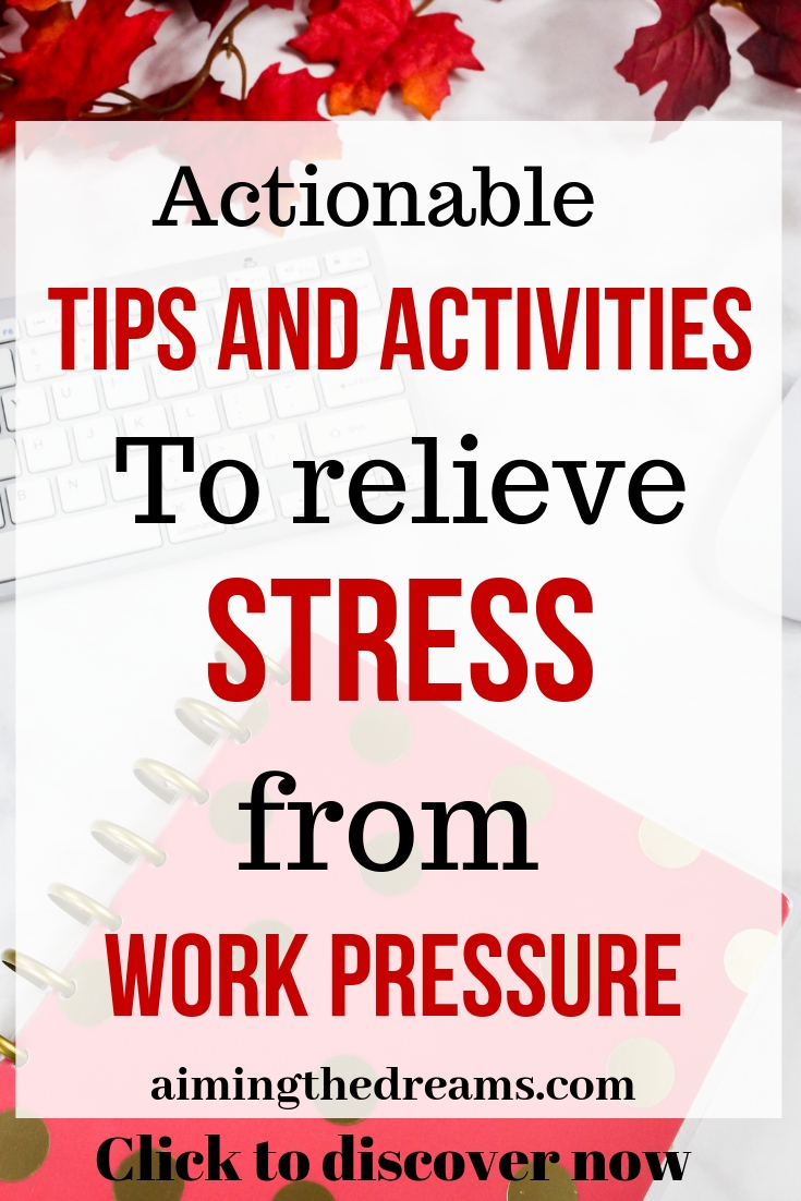 Actionable tips and activities to relieve stress from work pressure. Click to read.
