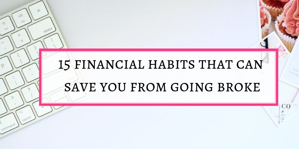 Financial habits that can save you from going broke