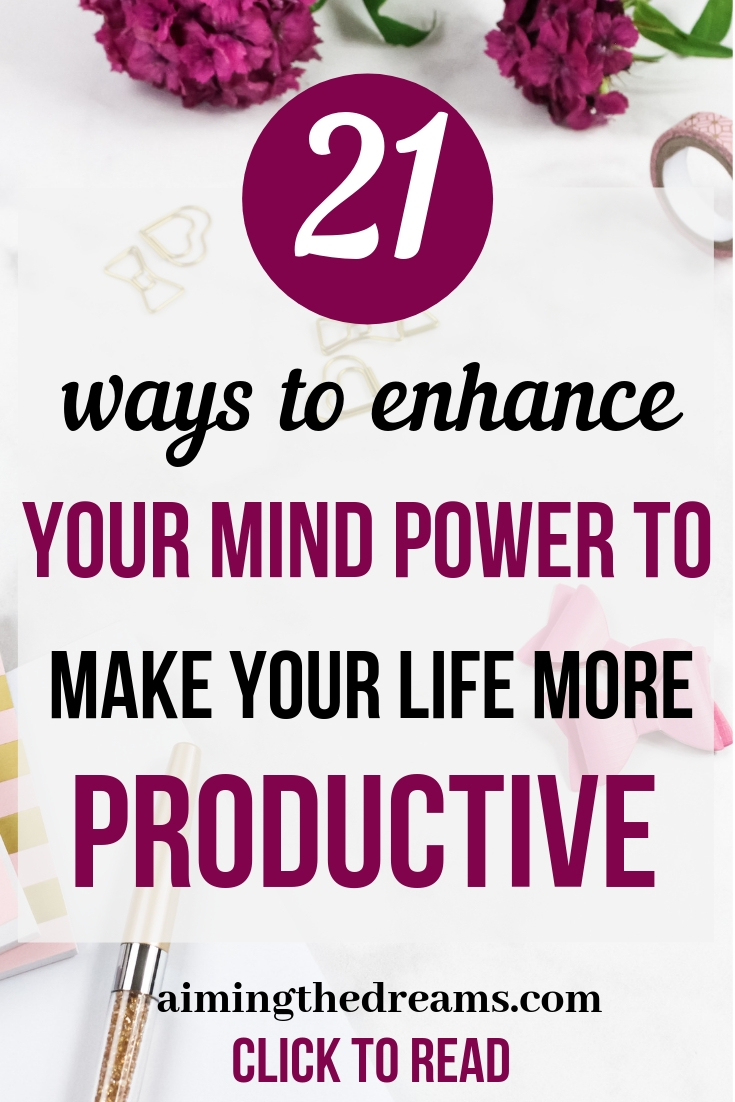 21 ways to enhance your mind power with strategies and activities. Click to read