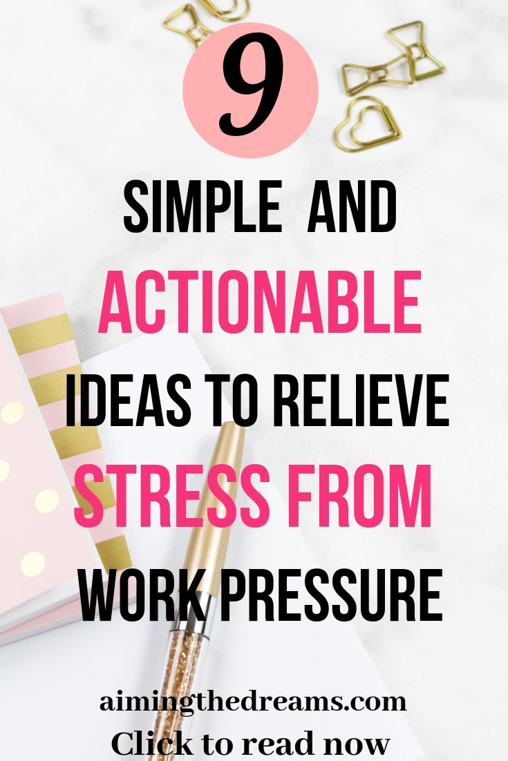 Simple and actionable ideas to relieve stress from work pressure. Click to read.
