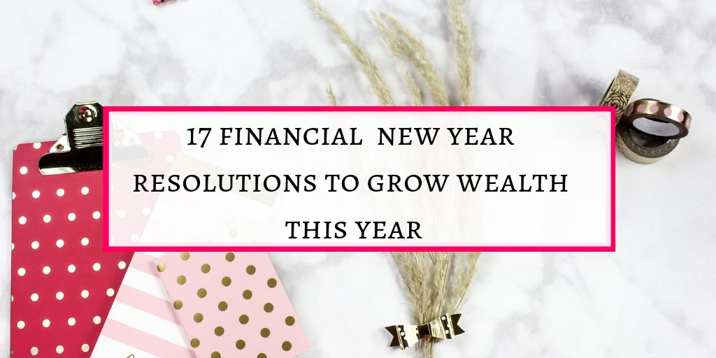 Financial new year resolutions proven to grow wealth