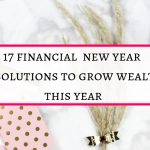 17  financial new year resolutions proven to grow wealth