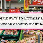 5 simple ways to  actually save on  grocery right now