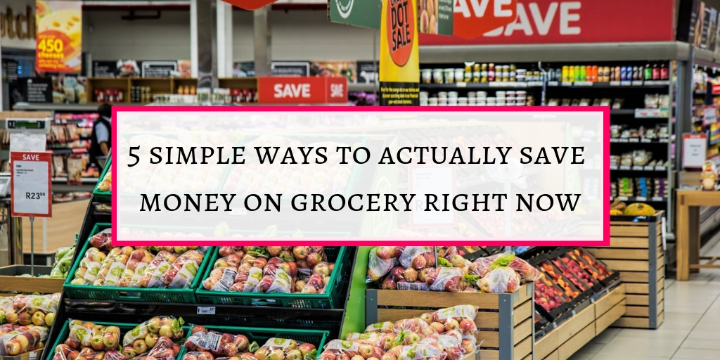 simple ways to actually save money on grocery