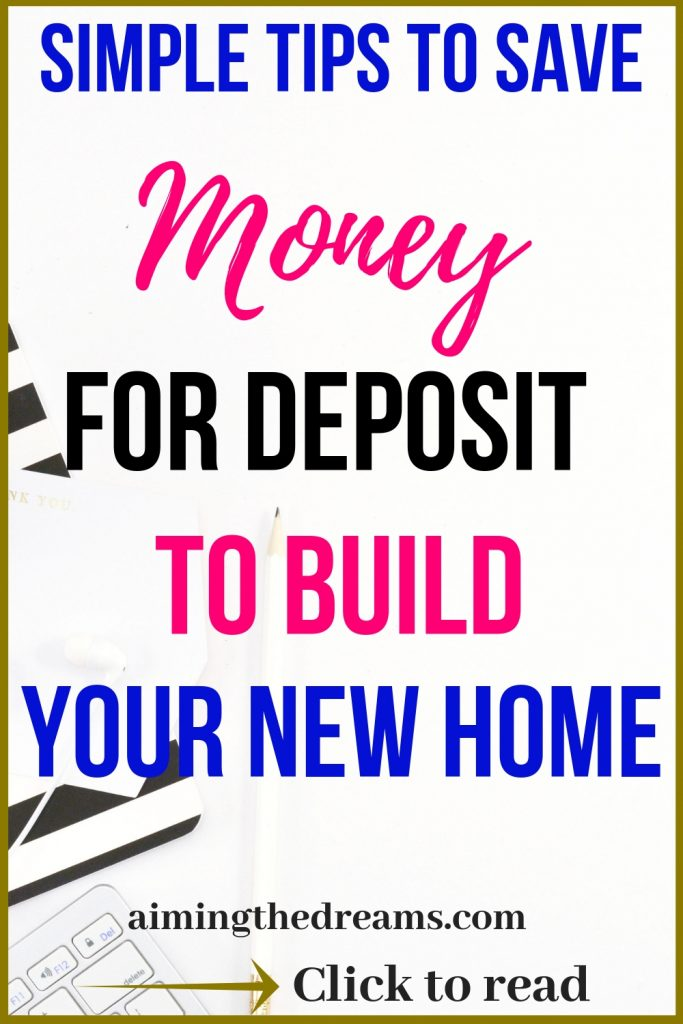 Simple tips to save for deposit for down payment for home loan to build the house of dreams. Click to read.