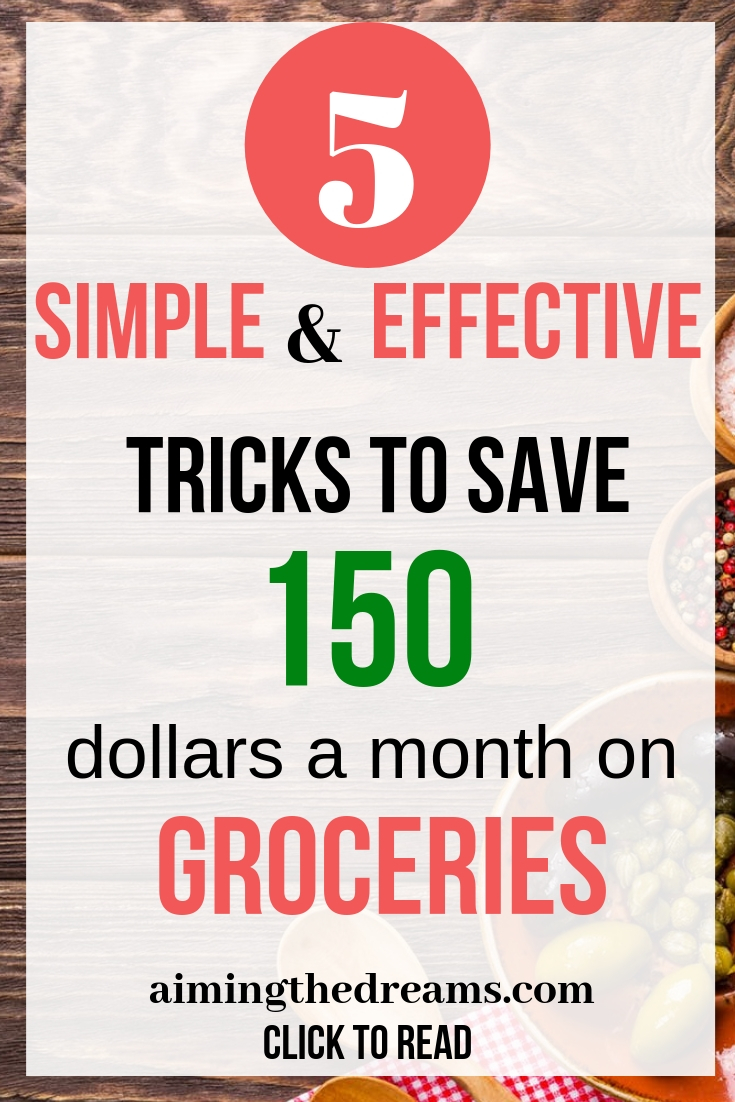 Simple and actionable tips to actually save 150 dollars on groceries. Click to read.