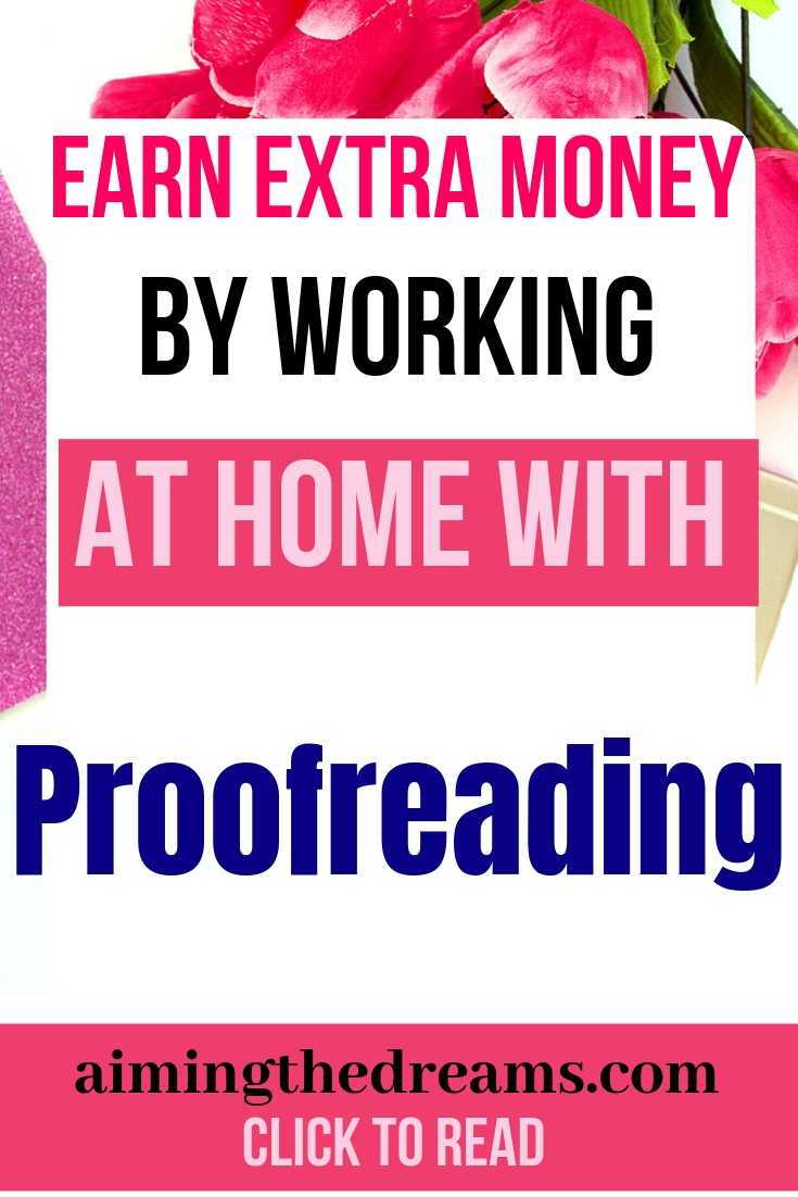 Make money while work at home by leveraging your word skills and working as proofreader. Learn from Proofread anywhere