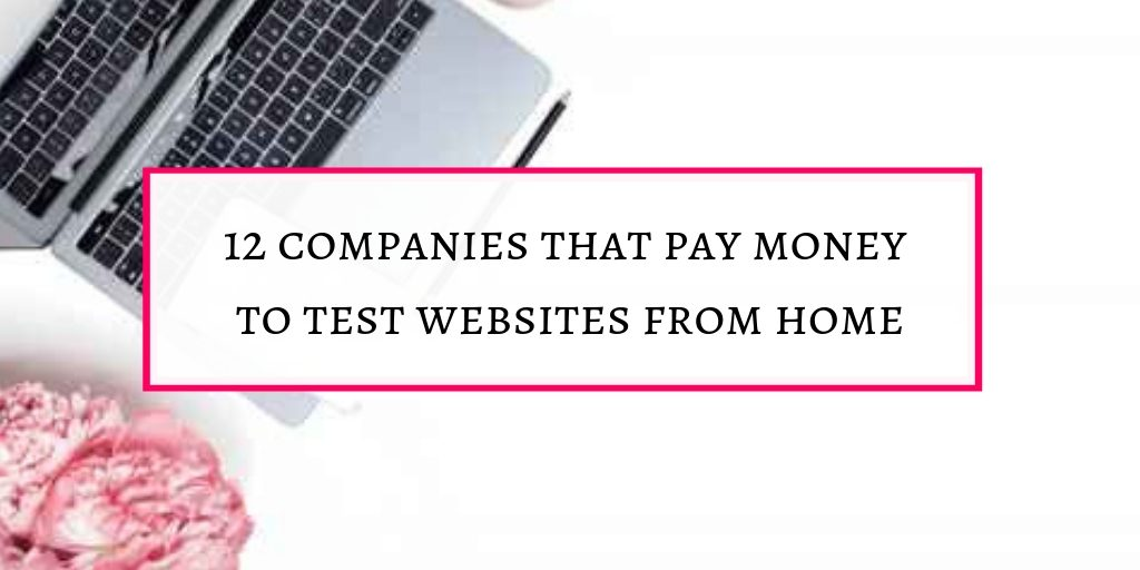 Some companies pay money to test websites from home