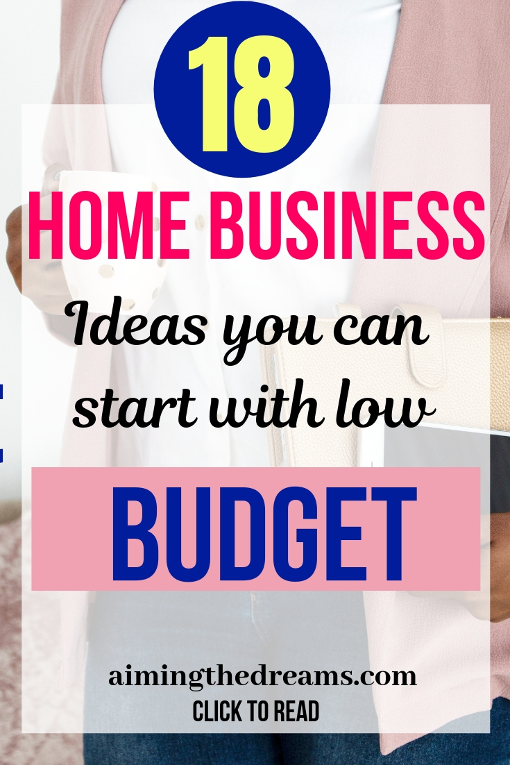 Home business ideas you can start with low budget but you have to invest lot of time.