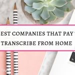 21 best companies that pay to transcribe for sure