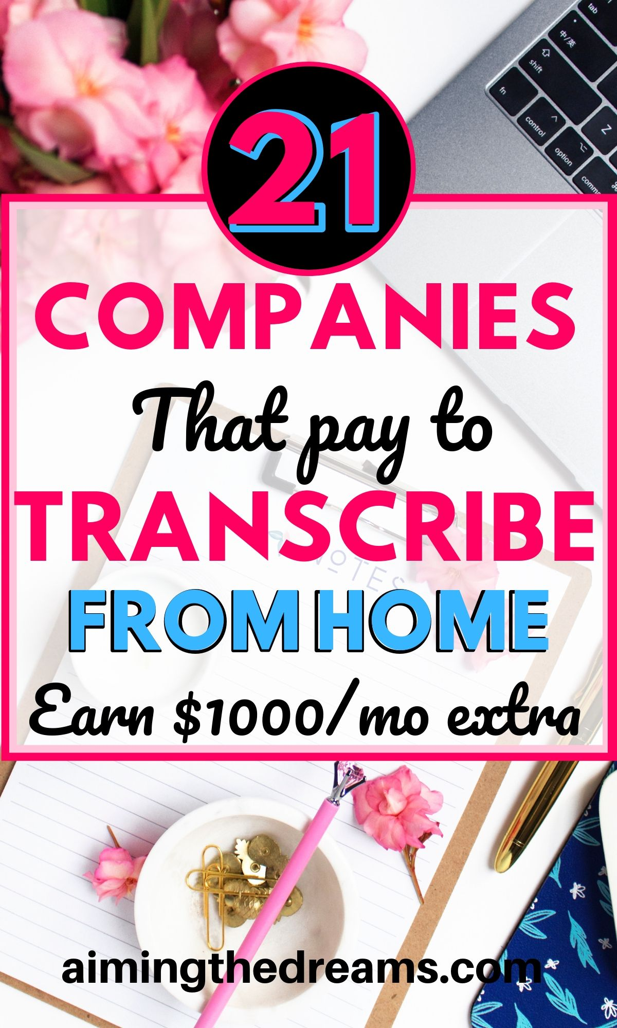 21 companies that pay to transcribe from home