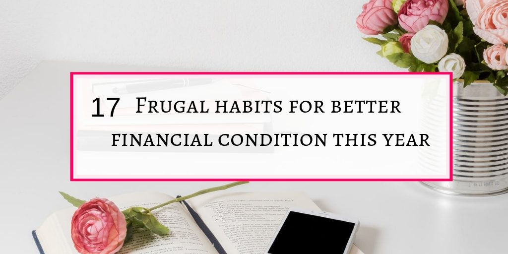 Frugal habits for better financial condition this year