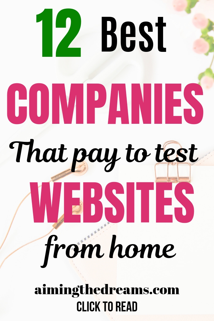 12 best companies pay to test websites from home. Work from home. Earn side income.