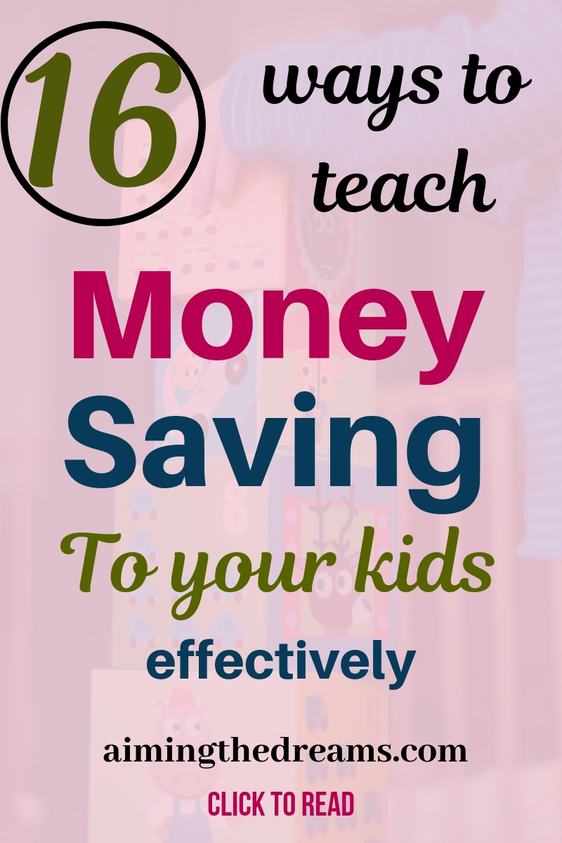 How to teach money saving to your kids effectively with these fun tips.