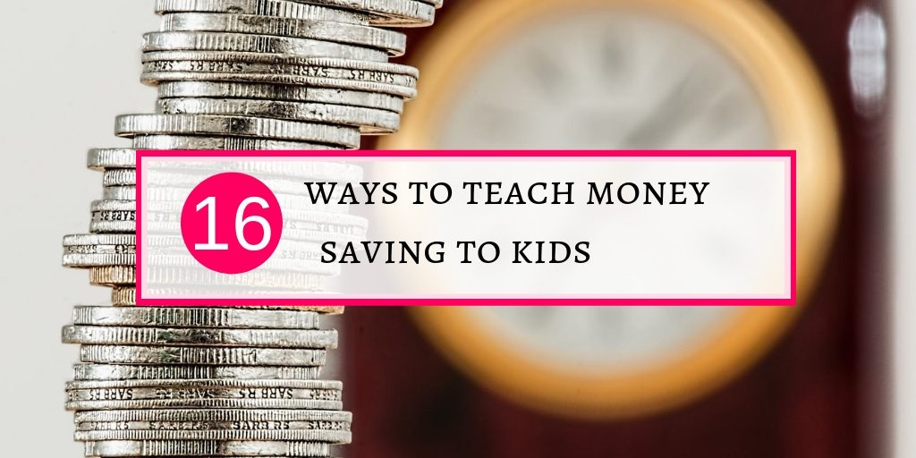 How to teach money saving to your kids