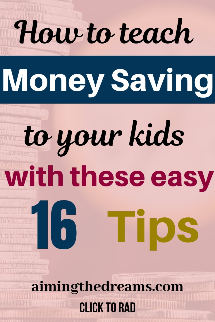 How to teach money saving to your kids effectively