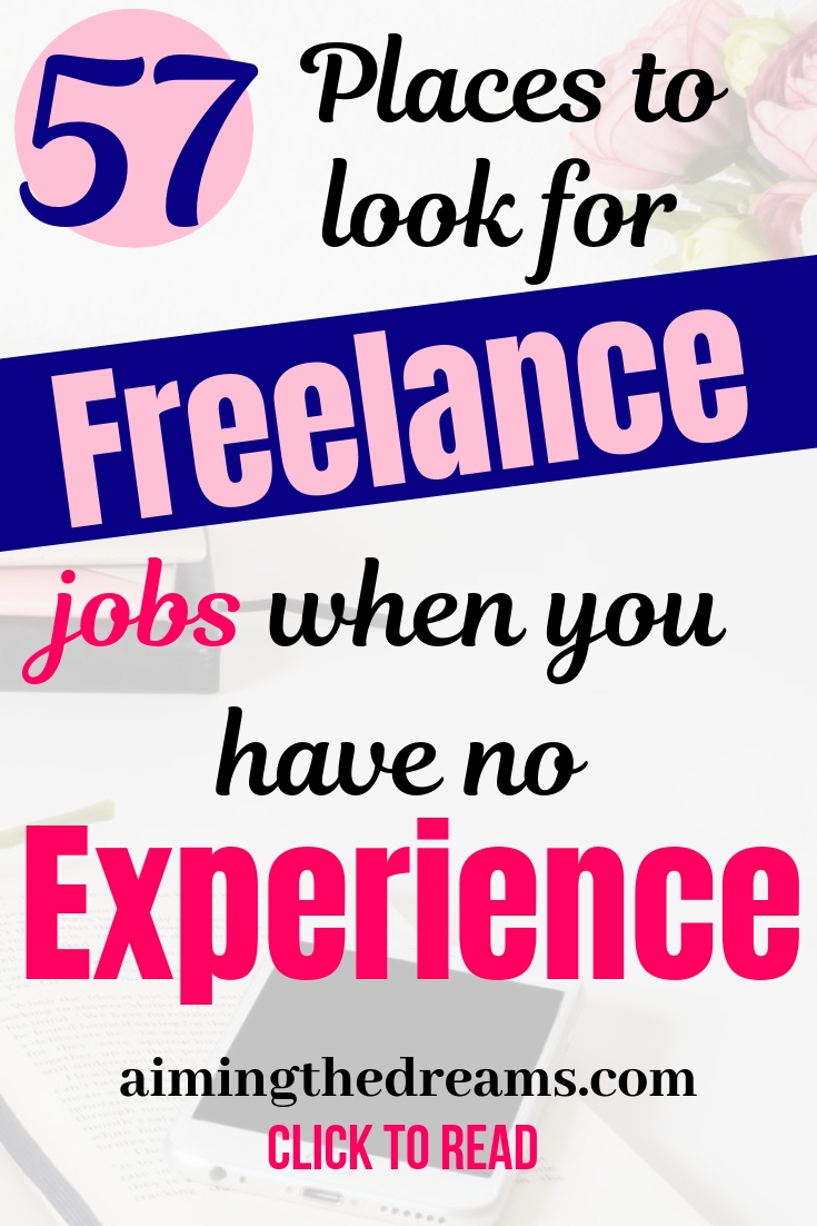 57 best places to find freelance work with no experience. Side hustles always help you in earning some side income as a stay at home mom.