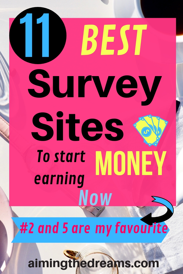 11 best survey sites to start making money and earn money online.