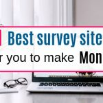 11 best survey sites for you to make money now